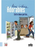 Adorables, Tome 4 : Entre deux portes...