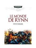 Les Batailles de l'Astartes, Tome 1: Le Monde de Rynn