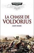 Les Batailles de l'Astartes, Tome 3: La Chasse de Voldorius