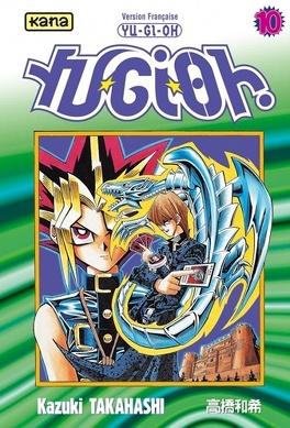 Couverture du livre : Yu-Gi-Oh!, Tome 10