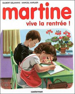 Couverture du livre : Martine, vive la rentrée !