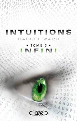 Couverture du livre : Intuitions, Tome 3 : Infini