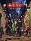 Aâma, Tome 1 : L'Odeur de la poussière chaude