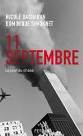 Le 11 septembre : le jour du chaos