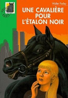 Couverture du livre : L'Étalon noir, Tome 17 : Une cavalière pour l'étalon noir