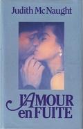 Deuxième chance, tome 2 : L'amour en fuite