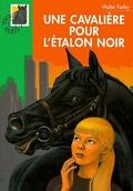 L'Étalon noir, Tome 17 : Une cavalière pour l'étalon noir
