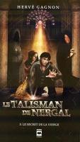 Le talisman de Nergal, Tome 3 : Le secret de la vierge