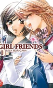 Girl friends, tome 1