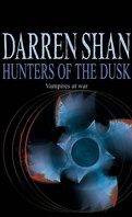 L'assistant du Vampire, Tome 7 : Hunters of the Dusk