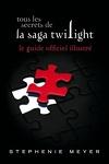 couverture Twilight, Guide Officiel Illustré : Tous les Secrets de la Saga Twilight