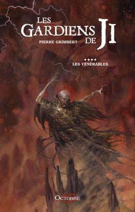 Couverture du livre : Les gardiens de Ji, tome 4 : les Vénérables