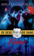 De Sexe et de Sang, Tome 3 : Blane