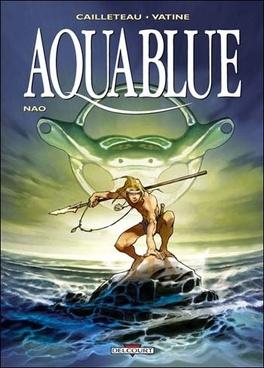 Couverture du livre : Aquablue, tome 1 : Nao
