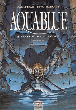 Couverture du livre : Aquablue, tome 7 : L'Étoile blanche - Deuxième partie