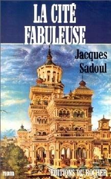 Couverture du livre : La Cité fabuleuse