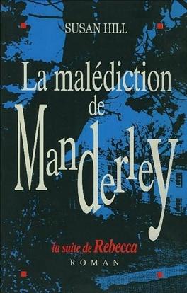 Couverture du livre : La malediction de Manderley