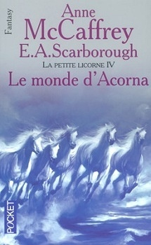 Couverture du livre : La petite Licorne, tome 4 : Le monde d'Acorna