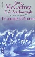 La petite Licorne, tome 4 : Le monde d'Acorna