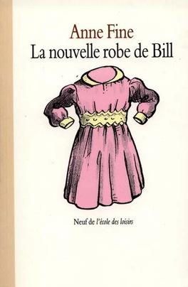 Couverture du livre : La nouvelle robe de Bill