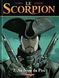 Le Scorpion, Tome 7 : Au nom du père