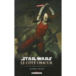 Couverture du livre : Star Wars le côté obscur, Tome 8 : Aurra Sing