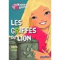 Les Kinra Girls, Tome 3 : Les Griffes du lion