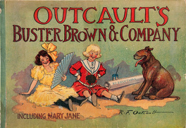 Couverture du livre : Outcault's Buster Brown and Company including Mary-Jane