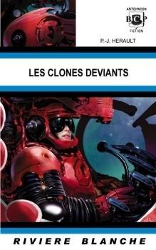 Couverture du livre : Les Clones déviants