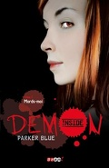 Demon Inside, Tome 1 : Mords-Moi