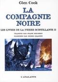 La Compagnie noire - Les livres de la pierre scintillante II