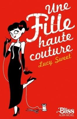Couverture du livre : Une fille haute couture