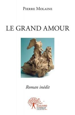 Couverture du livre : Le grand amour