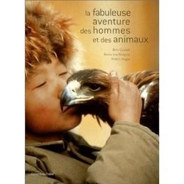 Couverture du livre : La fabuleuse aventure des hommes et des animaux