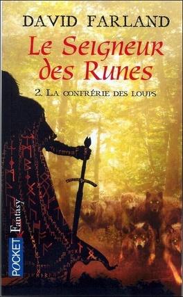 Couverture du livre : Les seigneurs des runes, Tome 2 : La confrérie des loups