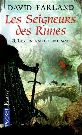 Couverture du livre : Les seigneurs des runes, Tome 3 : Les entrailles du mal