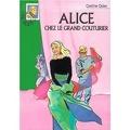 Alice chez le grand couturier