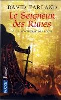 Les seigneurs des runes, Tome 2 : La confrérie des loups