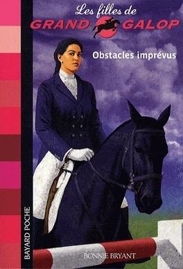 Couverture du livre : Les filles de Grand Galop, tome 8 : Obstacles imprévus