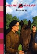 Les filles de Grand Galop, tome 17 : Renaissance