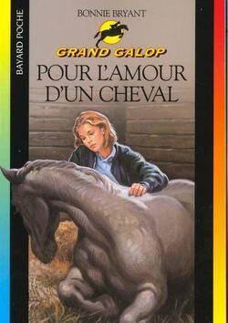 Couverture de Grand Galop, tome 6 : Pour l'amour d'un cheval