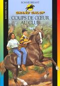Grand Galop, tome 9 : Coups de coeur au club