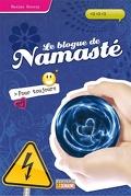 Le blogue de Namasté, tome 8 : Pour toujours