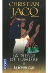 couverture La Pierre de lumière, Tome 2 : La Femme sage