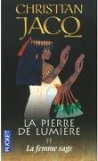 La Pierre de lumière, Tome 2 : La Femme sage
