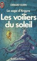 La saga d'Argyre, tome 2 : Les Voiliers du Soleil