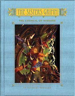 Couverture du livre : Les Sœurs Grimm, tome 9 : The Council of mirrors