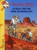 Geronimo Stilton, tome 57 : Le vélo, c'est pas pour les ramollos !