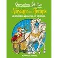 Le Voyage dans le temps, tome 2 : Les Romains, les Mayas, le Roi-Soleil