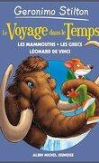 Le Voyage dans le temps, tome 3 : Les mammouths, les Grecs, Léonard de Vinci